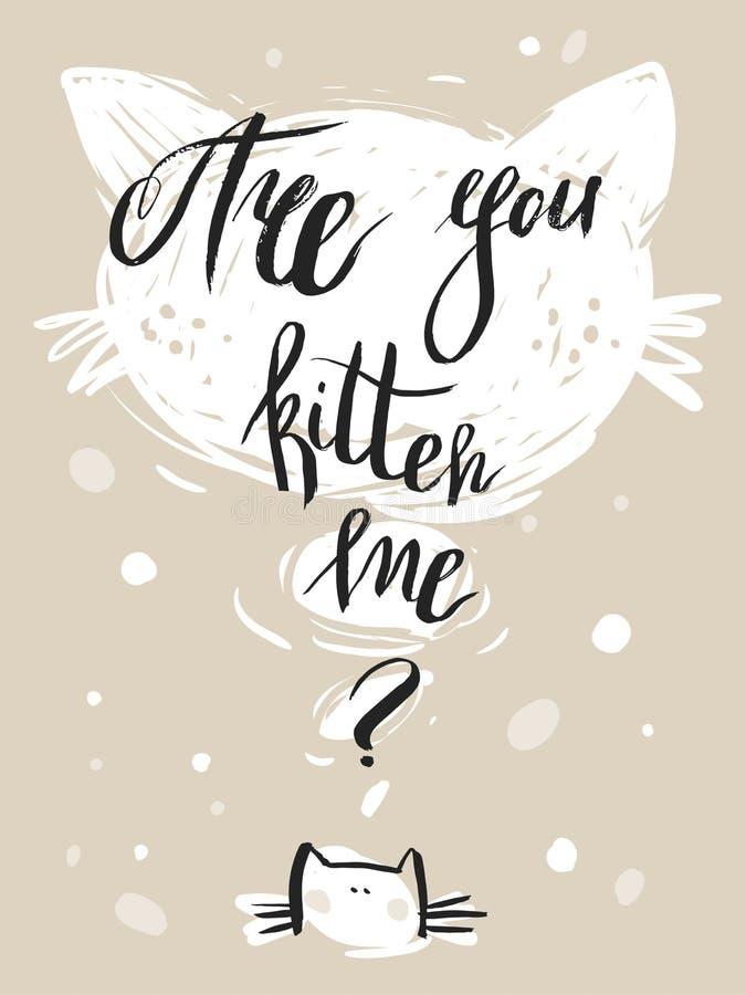 O cartão bonito tirado mão do sumário do vetor com fase moderna da caligrafia é você gatinho mim e gato na cor pastel ilustração do vetor
