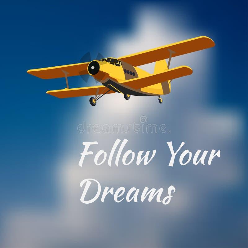 O cartão da motivação segue seus sonhos com o avião do vintage ilustração royalty free