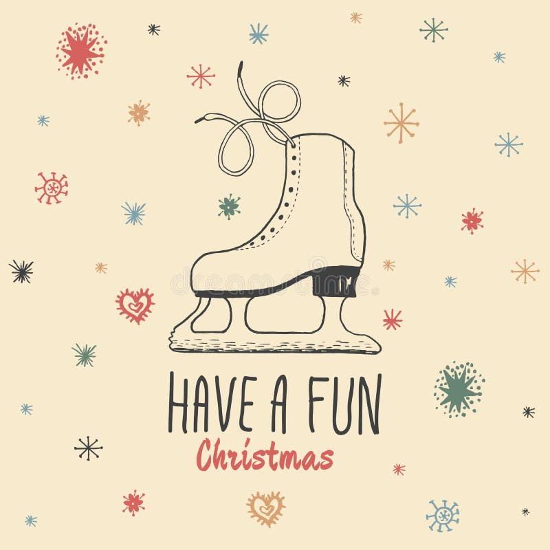 O cartão do vintage do Natal com com os patins de gelo tirados mão e o texto 'têm um Natal do divertimento' ilustração royalty free