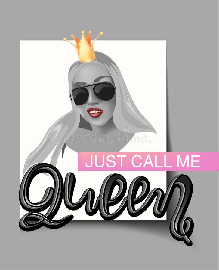 O cartaz com a cara da jovem mulher com cabelo longo e o slogan chamam-me rainha ilustração do vetor