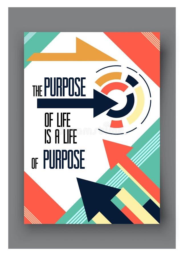 O cartaz do vetor com citações a finalidade da vida é a Para o negócio, meios sociais e a bandeira inspirador ilustração royalty free