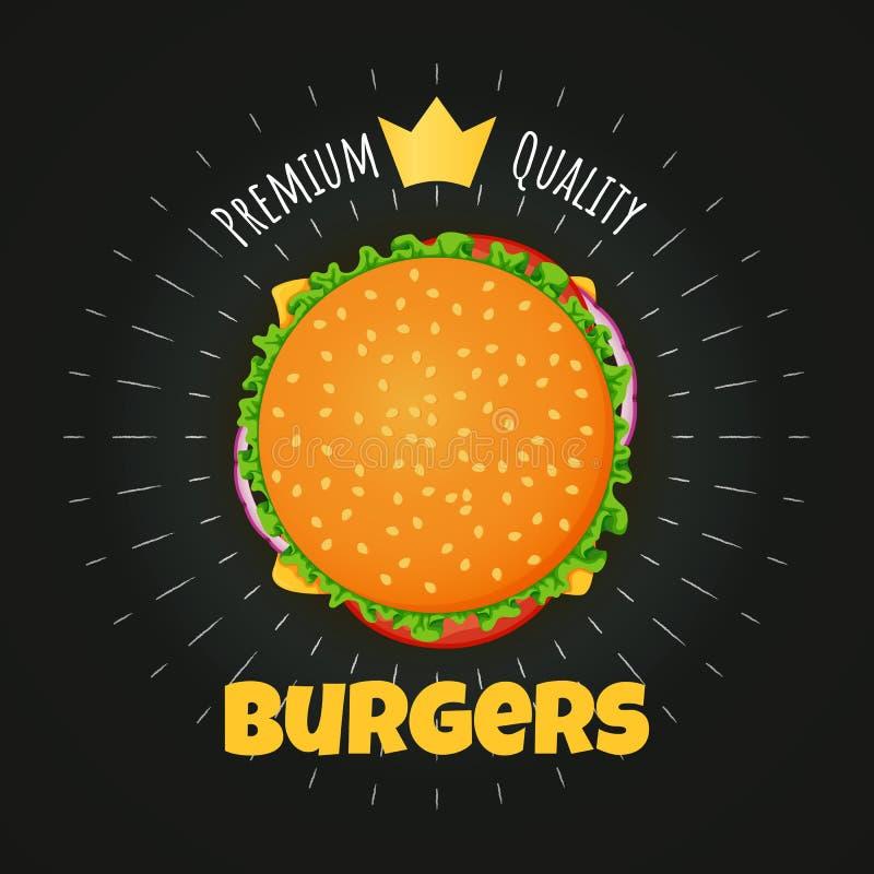 O cartaz superior do hamburguer da qualidade, a etiqueta com coroa dourada e o giz irradiam ilustração stock