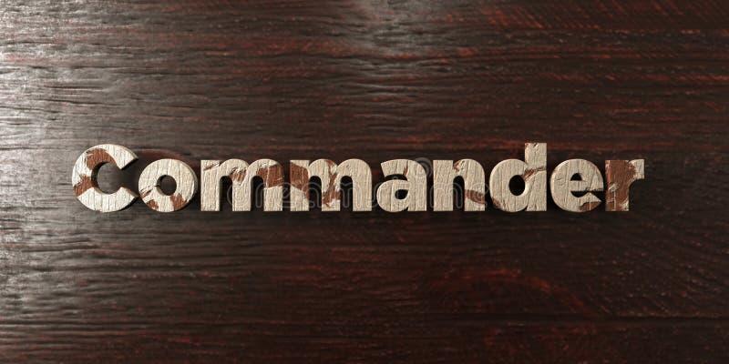 O comandante - título de madeira sujo no bordo - 3D rendeu a imagem conservada em estoque livre dos direitos ilustração do vetor