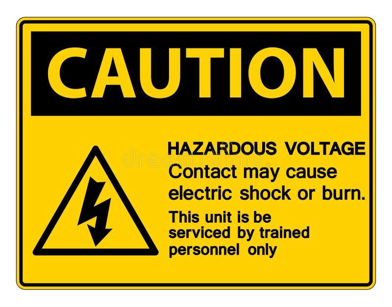 O contato perigoso da tens?o pode causar choque el?trico ou queimar o sinal no fundo branco ilustração do vetor