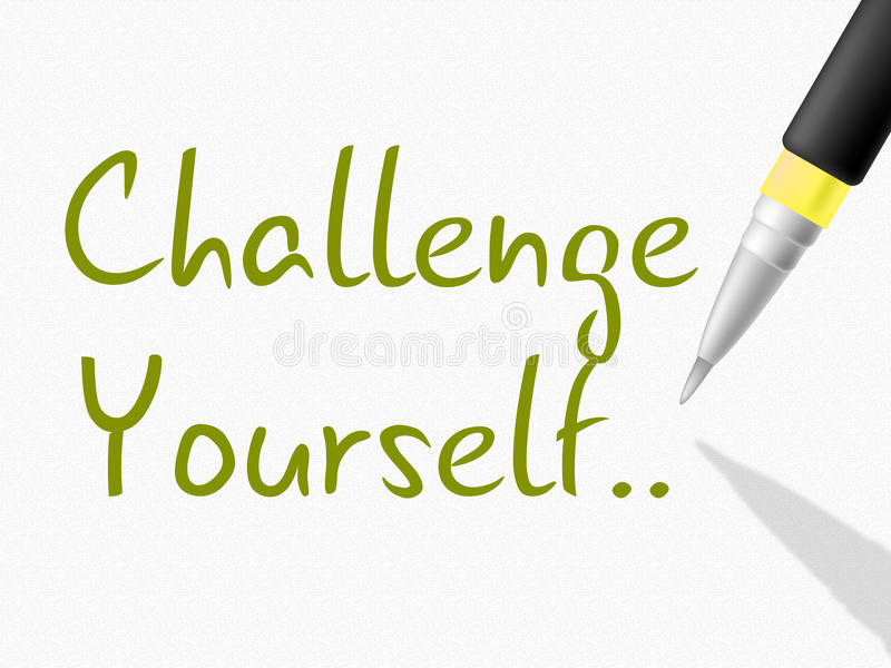 O desafio você mesmo indica a persistência determinada e motiva-a ilustração stock