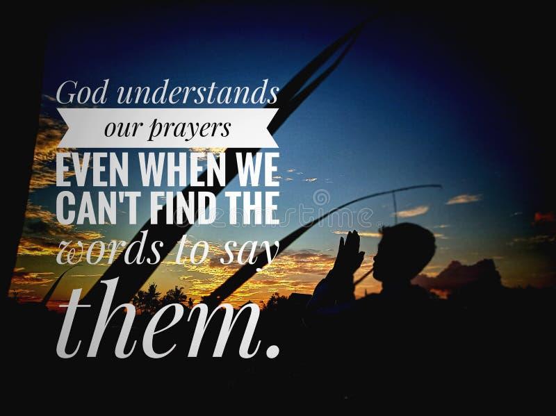 O deus das citações da oração compreende nossa oração mesmo quando nós não podemos encontrar as palavras para as dizer fotografia de stock royalty free