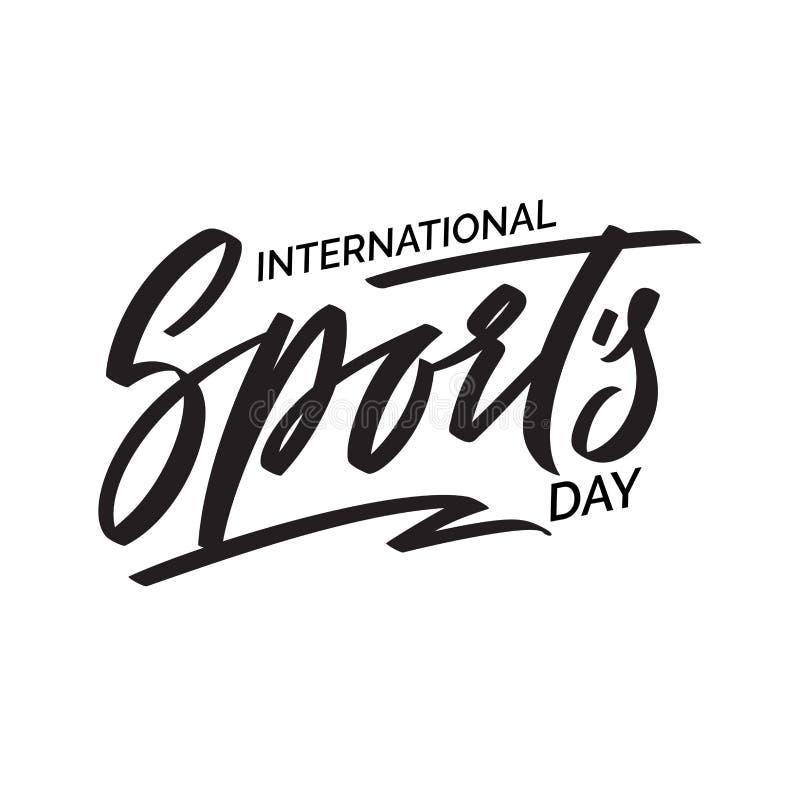 O dia do esporte, projeto do texto caligrafia do vetor Cartaz da tipografia Escrita e rotulação da mão ilustração royalty free