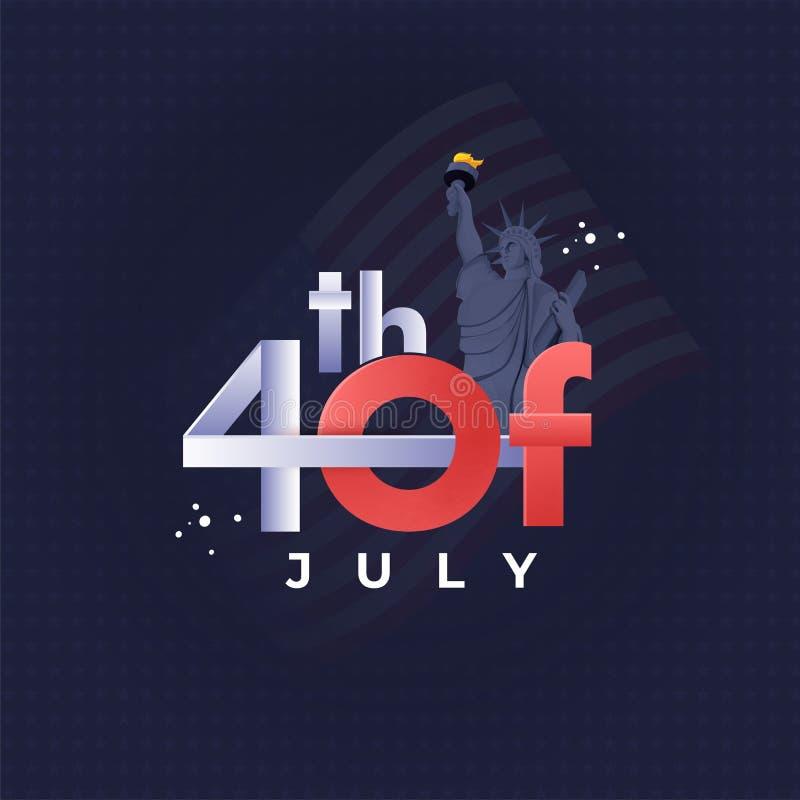 4o do texto de julho com a estátua da liberdade no fundo do teste padrão de estrela azul para a celebração do Dia da Independênci ilustração do vetor