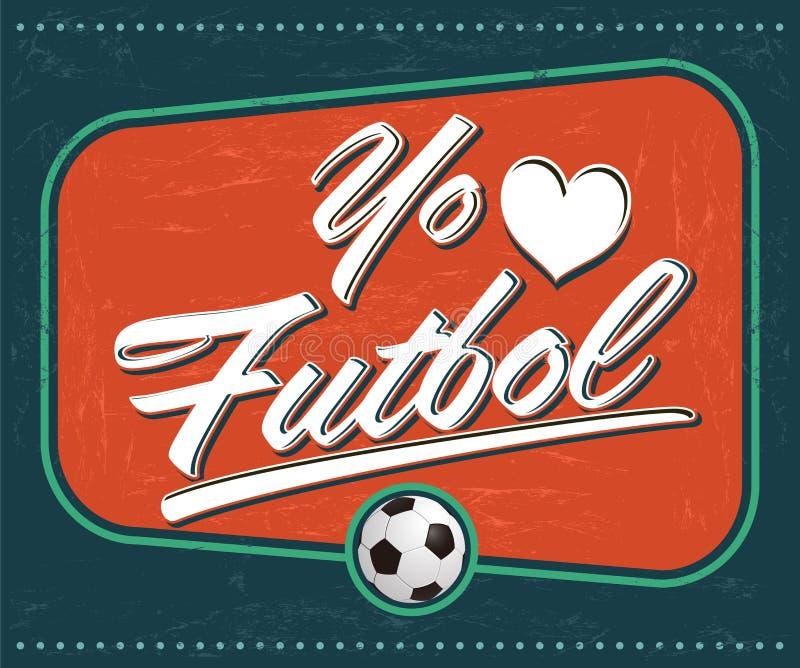 O EL Futbol de Yo amo - futebol do amor de I - espanhol do futebol text ilustração royalty free
