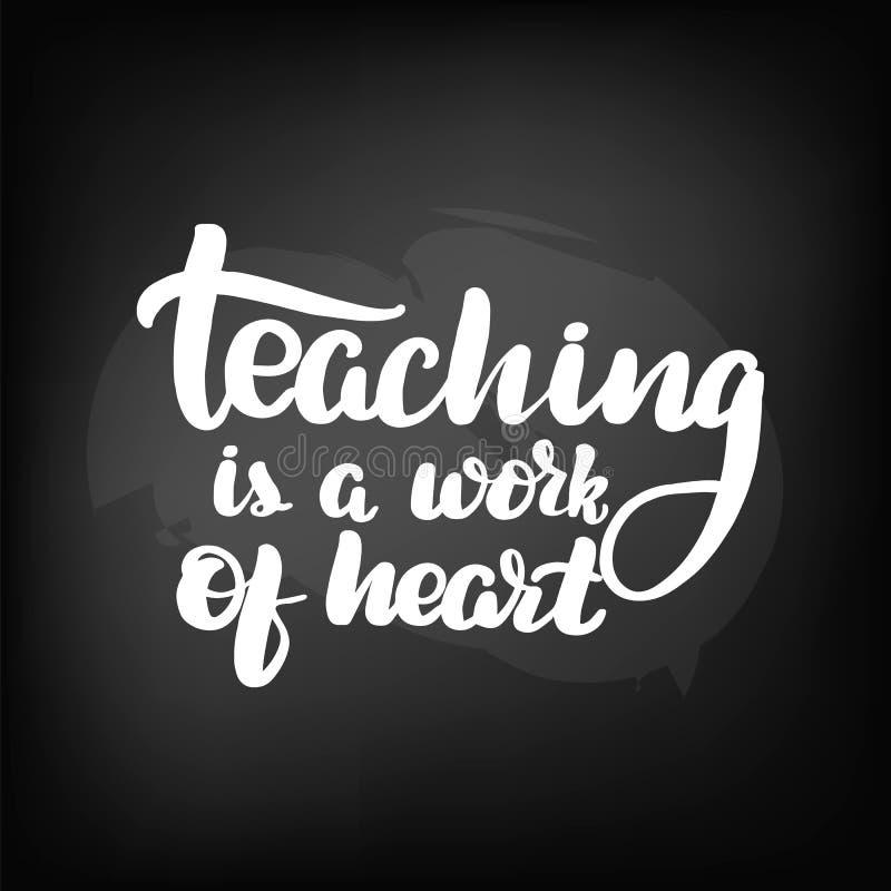 O ensino é um trabalho do coração ilustração stock