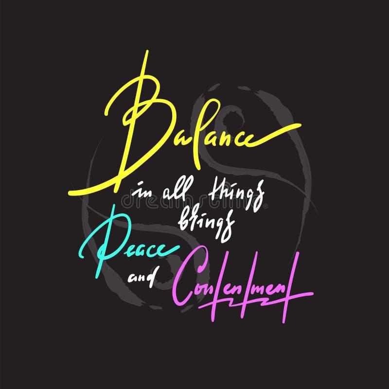 O equilíbrio em todas as coisas traz a paz e a satisfacção - inspire citações inspiradores Mão desenhada imagens de stock royalty free