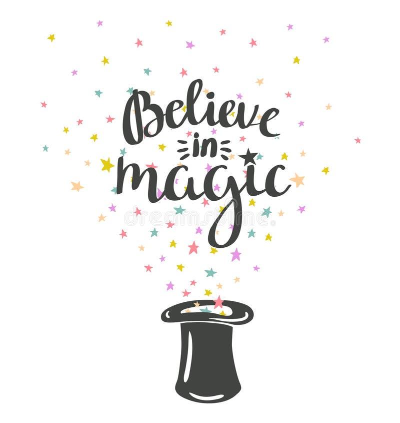 O fundo mágico do chapéu com estrelas e a frase inspirador acreditam na mágica ilustração stock