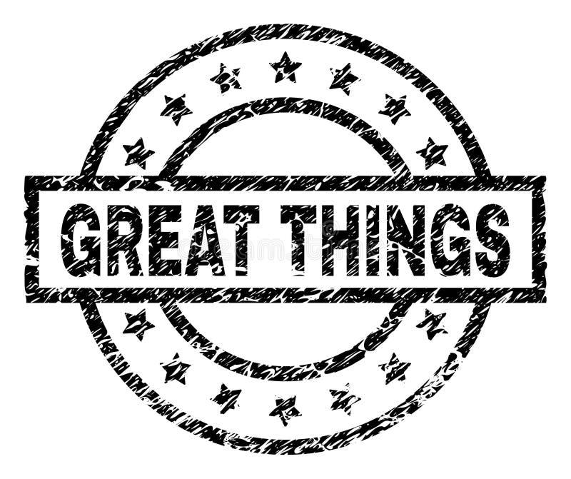 O Grunge Textured GRANDES COISAS carimba o selo ilustração stock