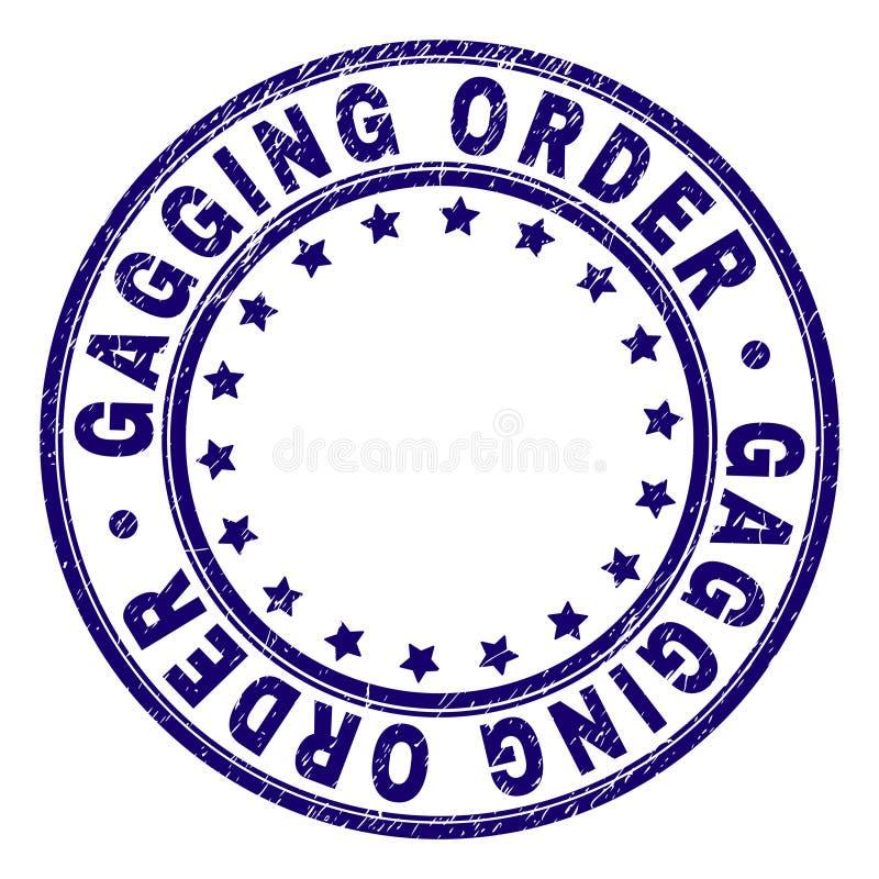 O Grunge Textured a ORDEM de COLOCAÇÃO DE MORDAÇA em volta do selo do selo ilustração royalty free