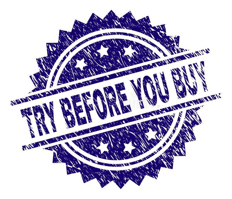 O Grunge Textured a TENTATIVA ANTES QUE VOCÊ COMPRE o selo do selo ilustração stock