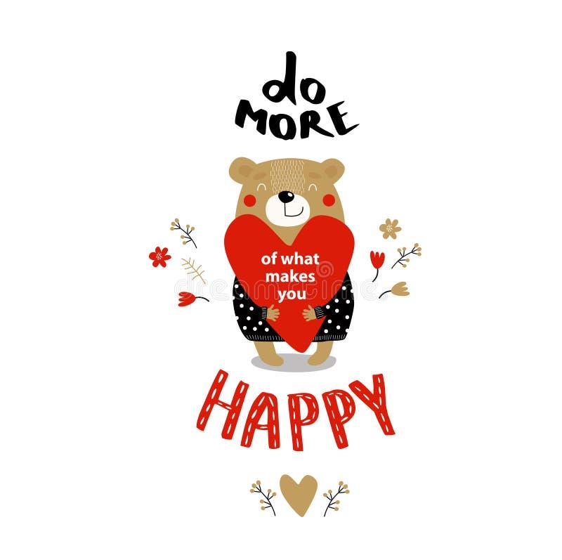 O ` inspirador do cartaz do vetor faz mais do que o que o faz feliz Urso dos desenhos animados do ` A com um coração fotos de stock royalty free