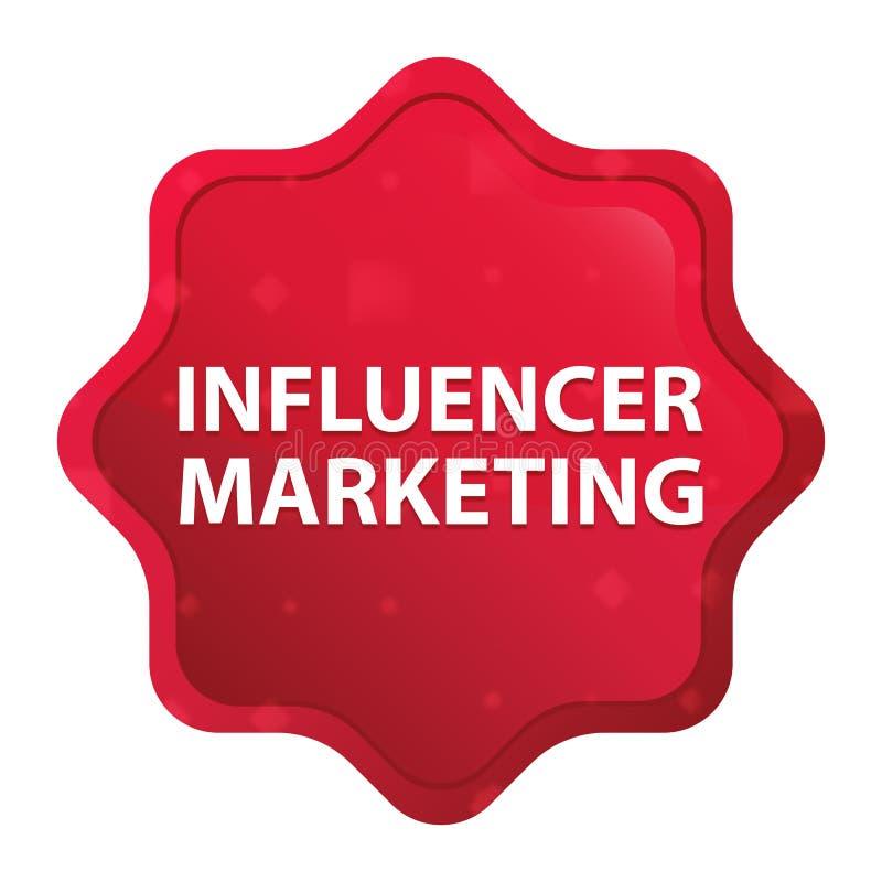 O mercado de Influencer enevoado aumentou botão vermelho da etiqueta do starburst ilustração stock
