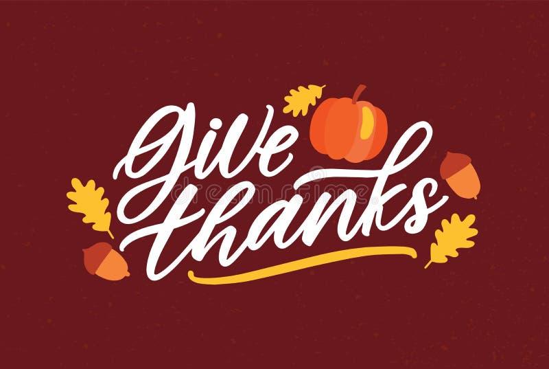 O molde do cartão do dia da ação de graças com dá a mensagem dos agradecimentos escrita à mão com fonte cursivo elegante e decora ilustração do vetor