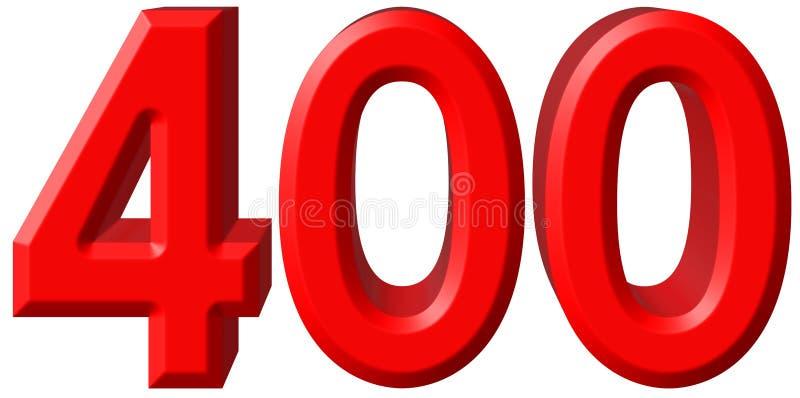 O numeral 400, quatro cem, isolado no fundo branco, 3d arranca ilustração royalty free