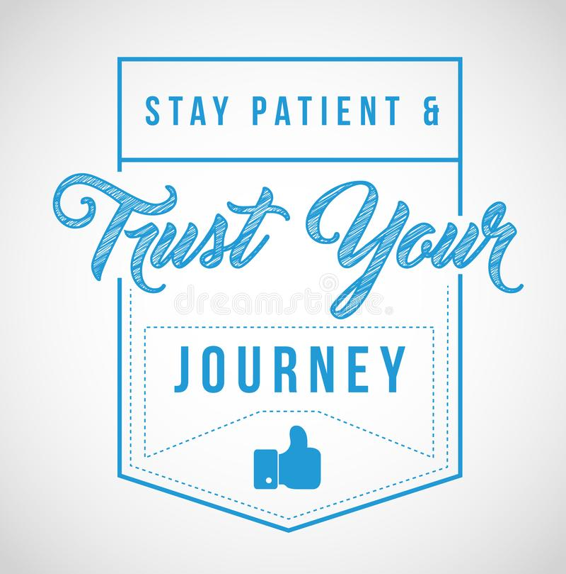 o paciente da estada e confia sua mensagem da viagem ilustração stock