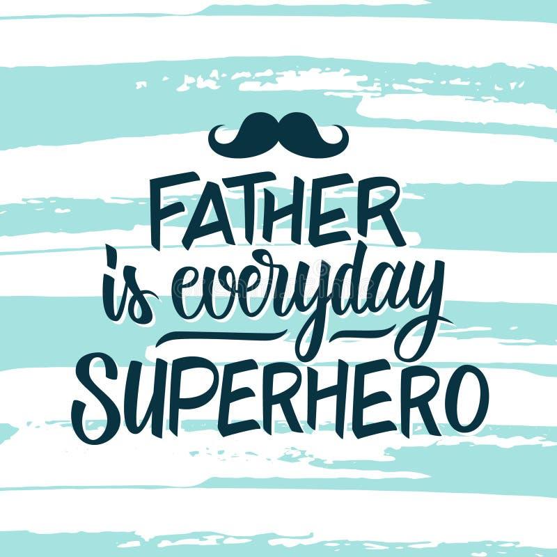 O pai é super-herói diário Cartão do dia do ` s do pai com a mão tirada rotulando o texto para projetar e escovar o fundo do curs ilustração royalty free
