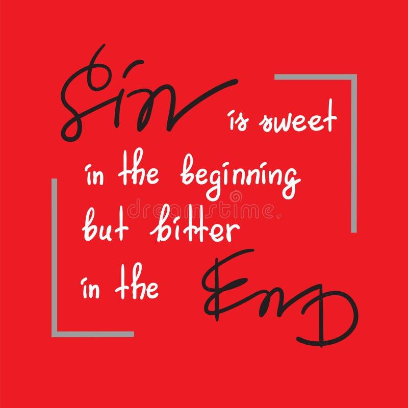 O pecado é doce no início mas amargo na rotulação inspirador das citações do fim ilustração do vetor