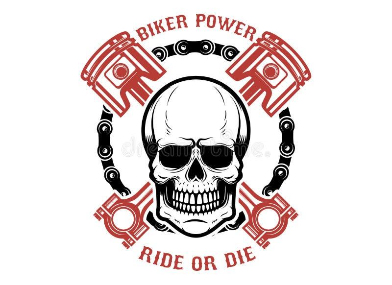 O poder do motociclista, passeio ou morre Crânio humano com pistões cruzados Projete o elemento para o logotipo, etiqueta, emblem ilustração stock