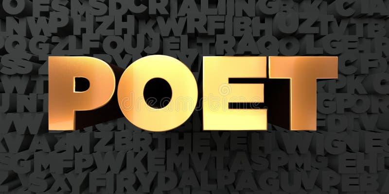 O poeta - texto do ouro no fundo preto - 3D rendeu a imagem conservada em estoque livre dos direitos ilustração stock