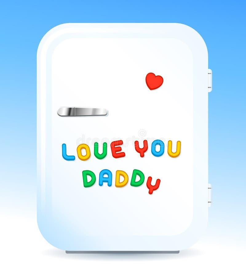 O refrigerador com ímãs da letra assina o amor você paizinho ilustração do vetor