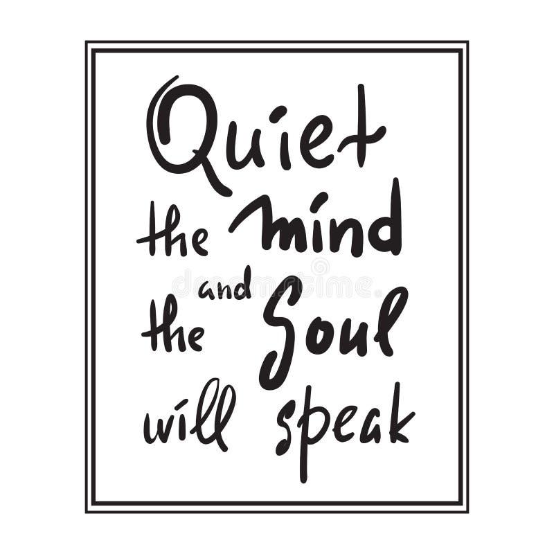 O silêncio a mente e a alma falará - inspire e citações inspiradores Rotulação bonita tirada mão Cópia para o po inspirado ilustração stock