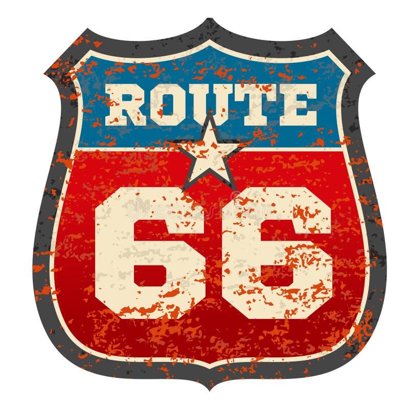 O sinal de estrada da rota 66 do vintage com grunge afligiu a ilustração oxidada do vetor da textura ilustração do vetor