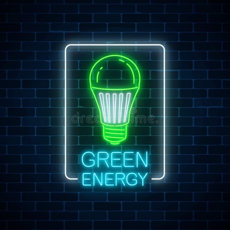 O sinal de néon de incandescência da ampola conduzida verde com conversação da energia text no quadro do retângulo Símbolo do con ilustração do vetor