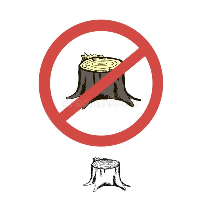 O sinal de uma proibição em árvores do felling, florestas O coto colorido ilustração royalty free