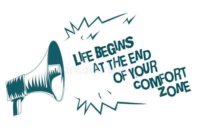 O sinal do texto que mostra a vida começa no fim de sua zona de conforto A foto conceptual faz mudanças evoluir cresce o loudspea ilustração do vetor