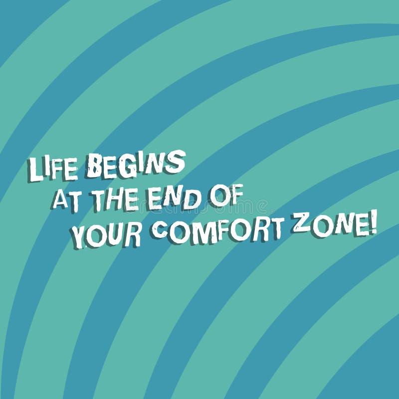O sinal do texto que mostra a vida começa no fim de sua zona de conforto A foto conceptual faz mudanças evoluir para crescer a re ilustração stock