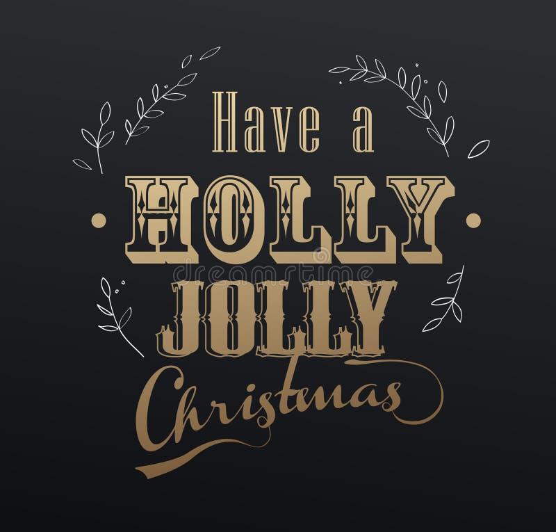 O slogan escrito à mão do Natal 'tem um Natal alegre do azevinho' ilustração royalty free