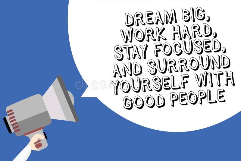 O sonho da escrita do texto da escrita grande, trabalha duramente, fica focalizado, e cerca-se com bons povos Conceito que signif ilustração stock