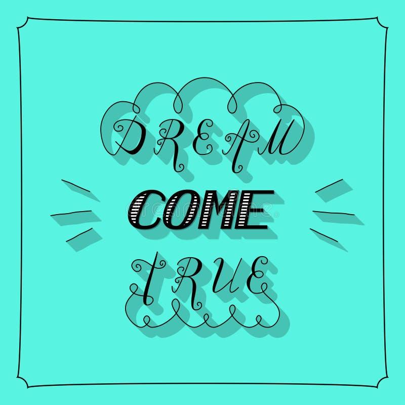 O sonho vem rotulação verdadeira ilustração do vetor