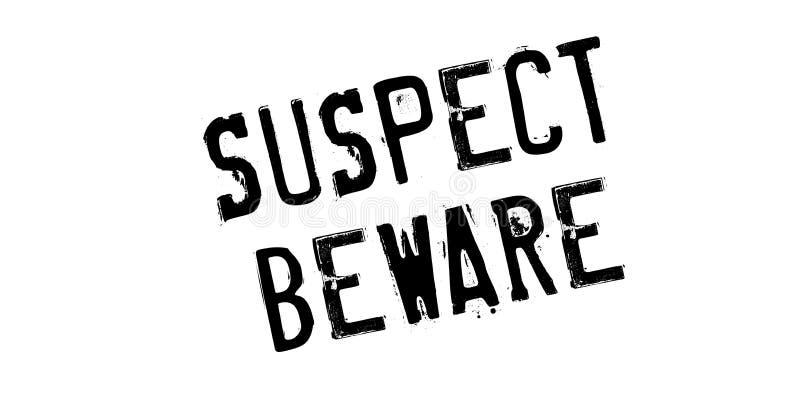 O suspeito é cuidadoso o carimbo de borracha imagem de stock
