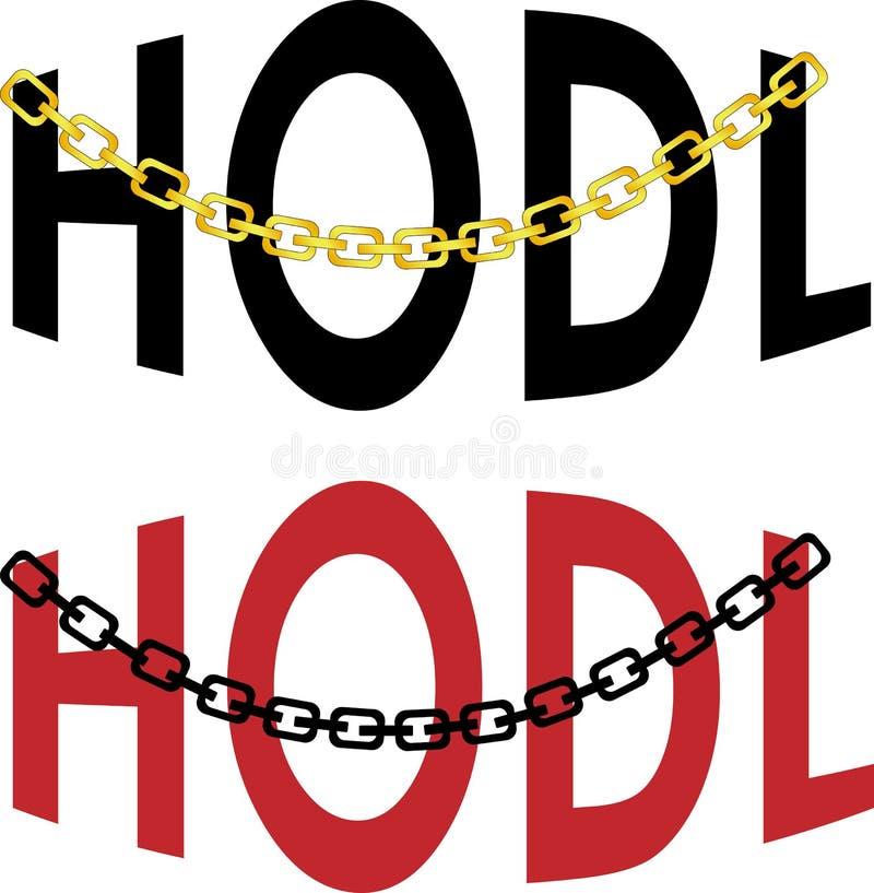 O termo na cripto-moeda troca o logotipo baseado texto de HODL ilustração stock