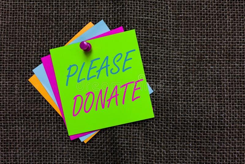 O texto da escrita da palavra doa por favor O conceito do negócio para a fonte fornece distribui contribui Grant Aid às notas Imp fotografia de stock