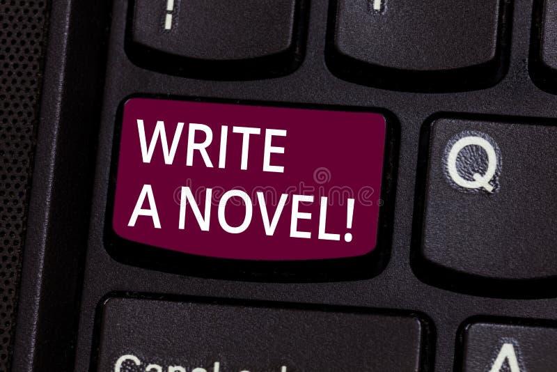 O texto da escrita da palavra escreve uma novela O conceito do negócio para seja criativo escrevendo alguma ficção da literatura  imagem de stock royalty free