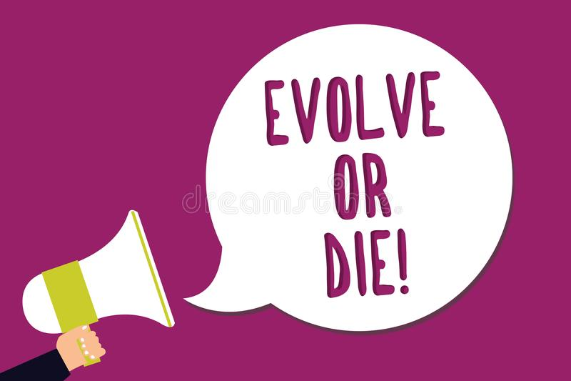 O texto da escrita da palavra evolui ou morre O conceito do negócio para a necessidade da mudança cresce adapta-se para continuar ilustração royalty free