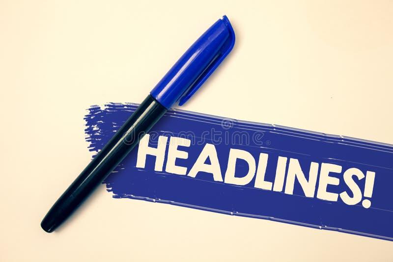 O texto da escrita da palavra Headlines a chamada inspirador Conceito do negócio para dirigir na parte superior de um artigo nas  fotos de stock