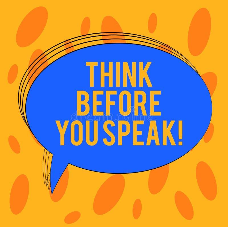 O texto da escrita da palavra pensa antes que você fale Conceito do negócio para Consider o que você está indo dizer antes anula ilustração royalty free