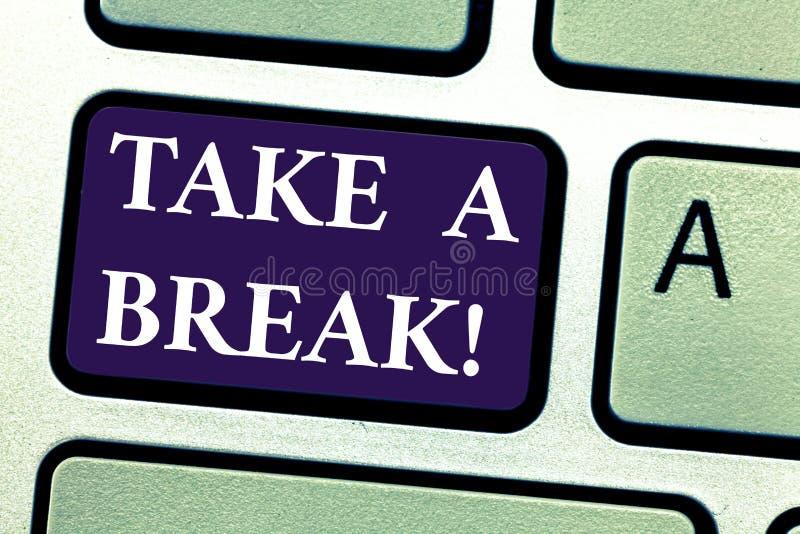 O texto da escrita da palavra toma uma ruptura Conceito do negócio para a parada de descanso que faz algo tempo da recreação para ilustração stock