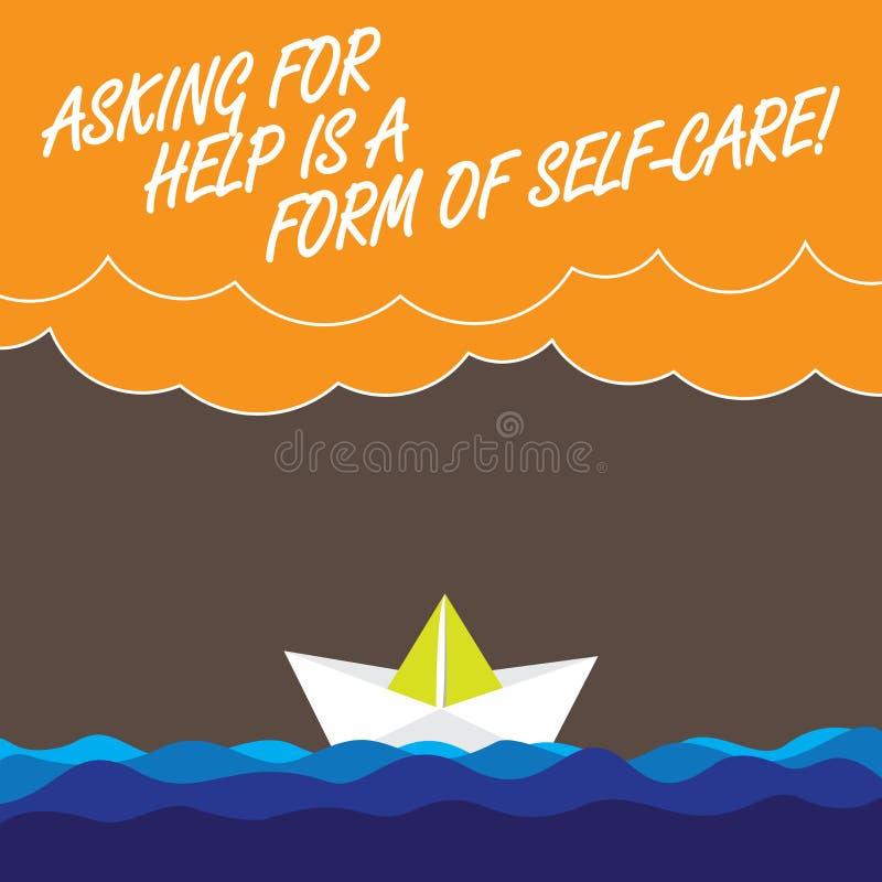 O texto da escrita que pede a ajuda é um formulário do cuidado do auto O significado do conceito esteja aberto pedir o apoio em o ilustração stock