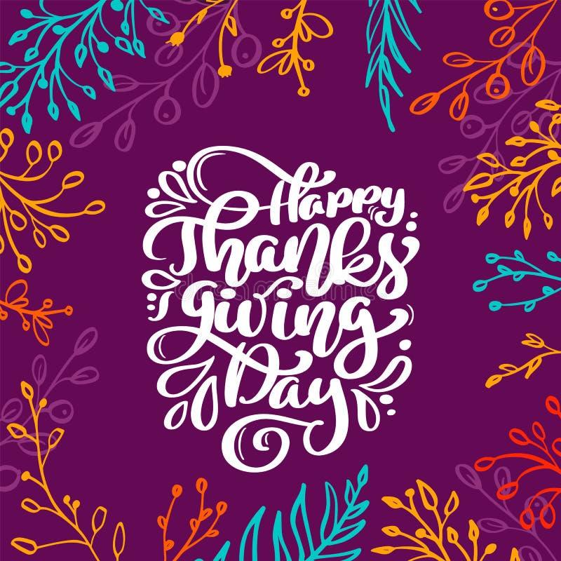 O texto feliz da caligrafia do dia da ação de graças com quadro dos ramos coloridos, vetor ilustrou a tipografia isolados no lilá ilustração royalty free