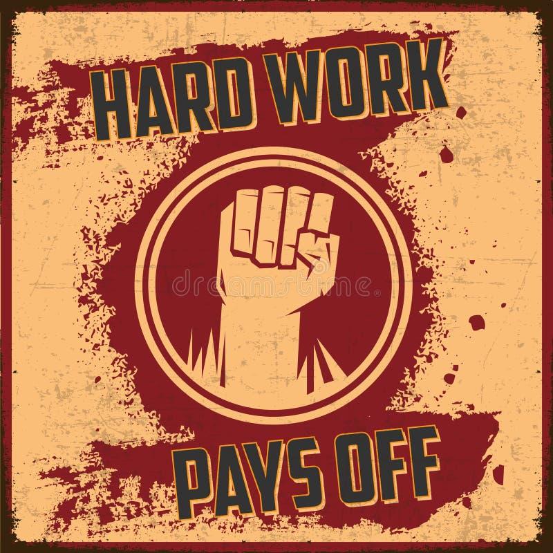 O trabalho duro paga fora ilustração royalty free