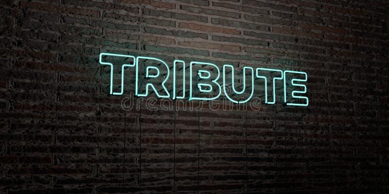 O TRIBUTO - sinal de néon realístico no fundo da parede de tijolo - 3D rendeu a imagem conservada em estoque livre dos direitos ilustração royalty free